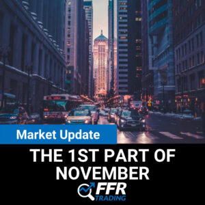 Market Update for the 1st Part of November