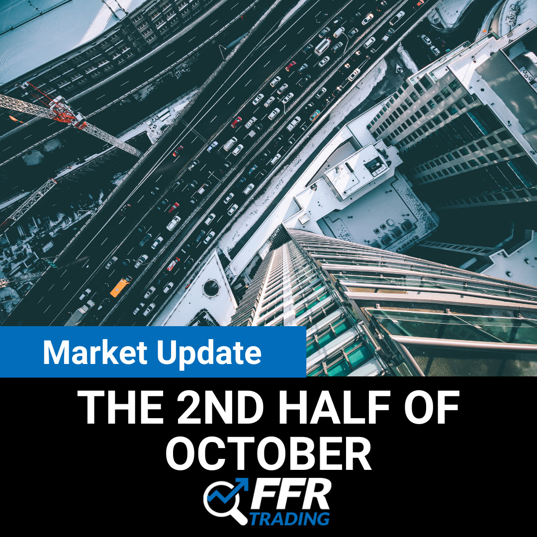 Our Market Update for the 2nd Half of October
