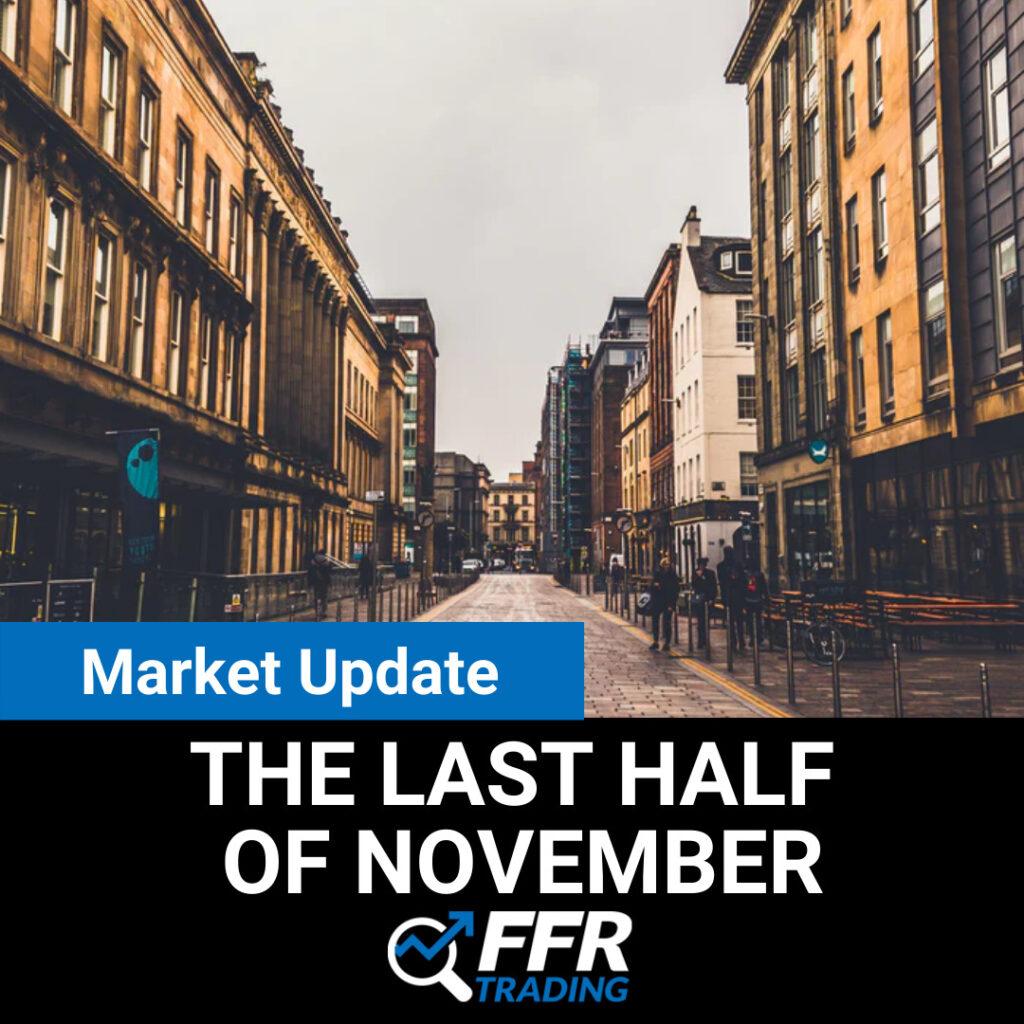 Market Update for the Last Half of November
