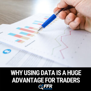 Why Using Data is a Huge Advantage for Traders