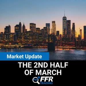 Market Update for the 2nd Half of March 2021