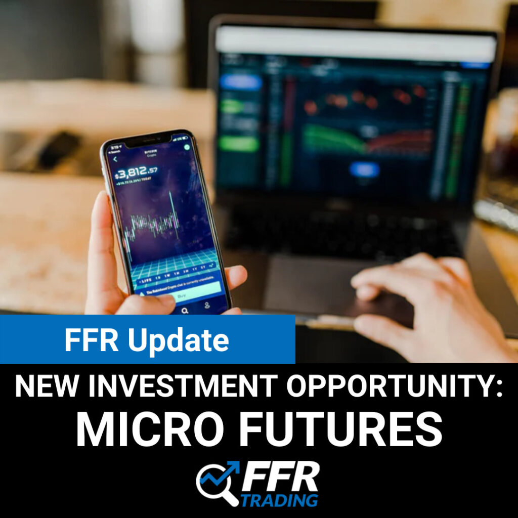 New Investment Opportunity: Micro Futures